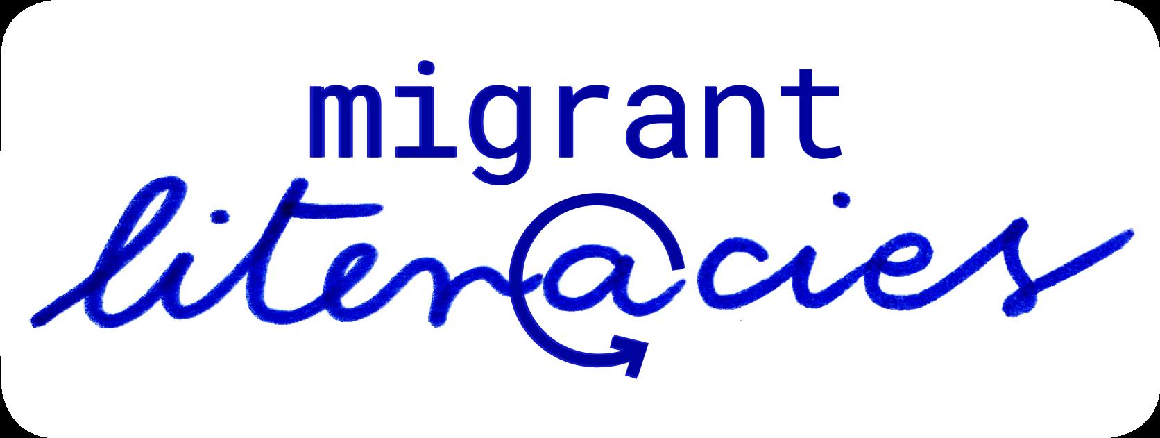 Migrant Literacies